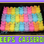 How to Make an Easter Peeps Casserole