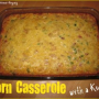 Corn Casserole with a Kick – Yummy Party Side Dish