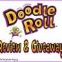 Doodle Roll Review and Giveaway – get ready to Roll out the Fun – CLOSED