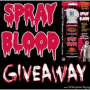 Spray Blood Giveaway – The ONLY non-toxic, non-flammable aerosol spray blood! – CLOSED