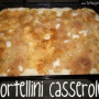 Tortellini Casserole – Changing up packaged Tortellini