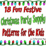 18 Fun Festive Christmas Party Supply Patterns for the Kids
