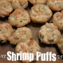 Make some Shrimp Puffs for your next party