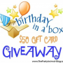 Birthday in a Box $50.00 Giftcard Giveaway – CLOSED