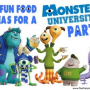 10 Fun Food Ideas for a Monsters University Party