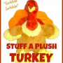 Stuff a Plush Turkey Party Activity